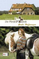 Die Pferdeklinik, Band 05
