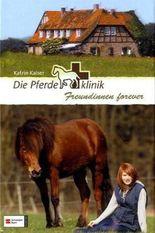 Die Pferdeklinik, Band 2