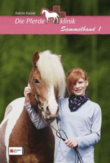 Die Pferdeklinik, Sammelband 1