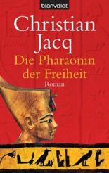 Die Pharaonin der Freiheit