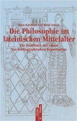 Die Philosophie des lateinischen Mittelalters