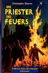 Die Priester des Feuers