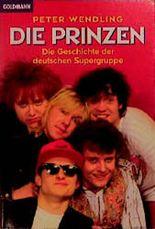Die Prinzen - Die Geschichte der deutschen Supergruppe - bk522