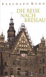 Die Reise nach Breslau