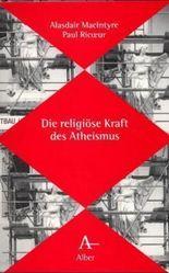 Die religiöse Kraft des Atheismus