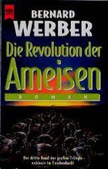 Die Revolution der Ameisen. Der dritte Band der Trilogie.