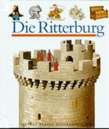 Die Ritterburg (Meyer. Die kleine Kinderbibliothek)