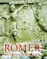 Die Römer an Donau und Iller