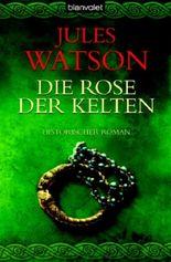 Die Rose der Kelten