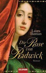 Die Rose von Radwick