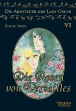 Die Rosen von Versailles. Bd.6