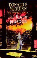 Die Rosenpriesterin