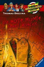 Die Knickerbocker-Bande: Die rote Mumie kehrt zurück