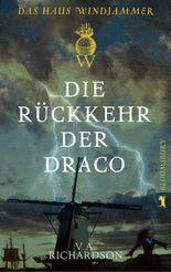 Die Rückkehr der Draco