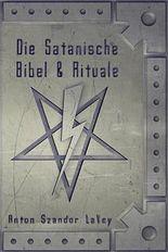 Die Satanische Bibel und Rituale