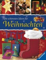 Die schönsten Ideen für Weihnachten