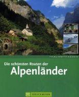 Die schönsten Routen der Alpenländer