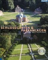 Die schönsten Schlossgärten und Parkanlagen in Deutschland