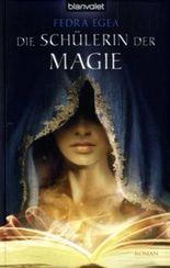 Die Schülerin der Magie