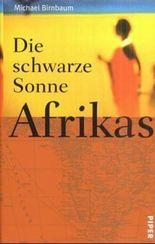Die schwarze Sonne Afrikas