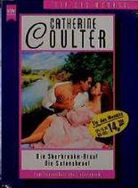 Die Sherbrooke- Braut / Die Satansbraut. Zwei leidenschaftliche Liebesromane.