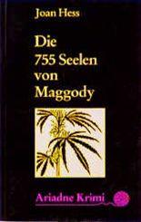 Die siebenhundertfünfundfünfzig Seelen von Maggody