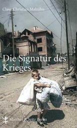 Die Signatur des Krieges