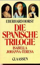 Die spanische Trilogie