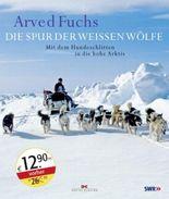 Die Spur der weißen Wölfe