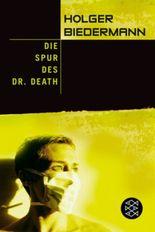 Die Spur des Dr. Death