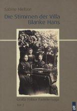 Die Stimmen der Villa Blanke Hans