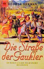 Die Strasse der Gaukler. Ein Roman aus der italienischen Renaissance.