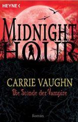 Midnight Hour - Die Stunde der Vampire