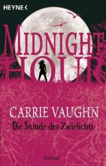 Midnight Hour - Die Stunde des Zwielichts