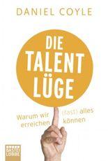 Die Talent-Lüge