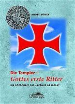Die Templer - Gottes erste Ritter