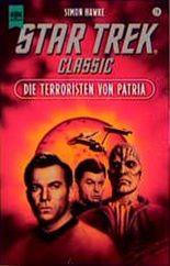 Die Terroristen von Patria. STAR TREK Classic.