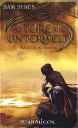 Die Tore zur Unterwelt - Das Buch des Dämons