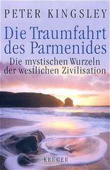 Die Traumfahrt des Parmenides