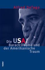 Die USA, Barack Obama und der Amerikanische Traum