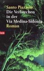 Die Verbrechen in der Via Medina-Sedonia