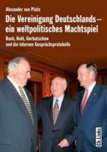 Die Vereinigung Deutschlands, ein weltpolitisches Machtspiel