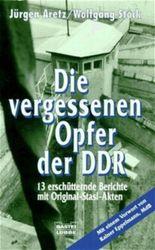 Die vergessenen Opfer der DDR