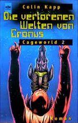 Die verlorenen Welten von Cronus.