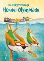 Die völlig verrückte Hundeolympiade