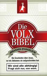 Die Volxbibel - Johannes-Evangelium