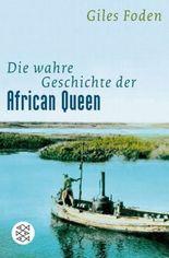 Die wahre Geschichte der African Queen