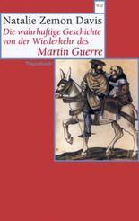 Die wahrhaftige Geschichte von der Wiederkehr des Martin Guerre
