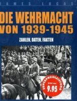 Die Wehrmacht von 1939-1945