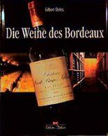 Die Weine des Bordeaux